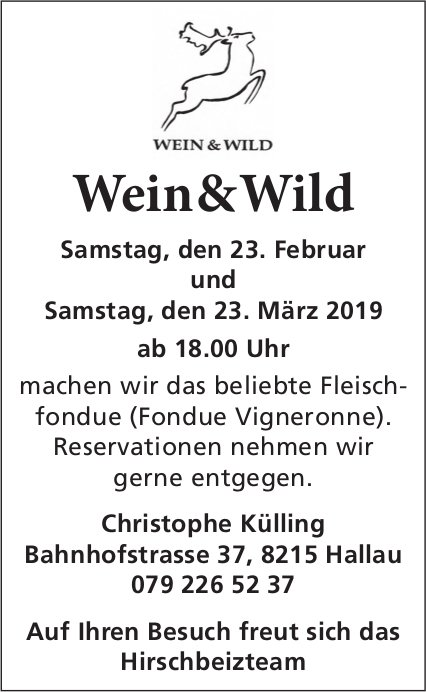 Wein & Wild, 23. Februar & 23. März, Hallau