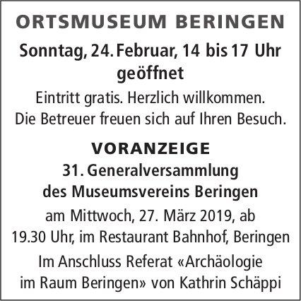 Ortsmuseum Beringen Sonntag, 24. Februar, geöffnet