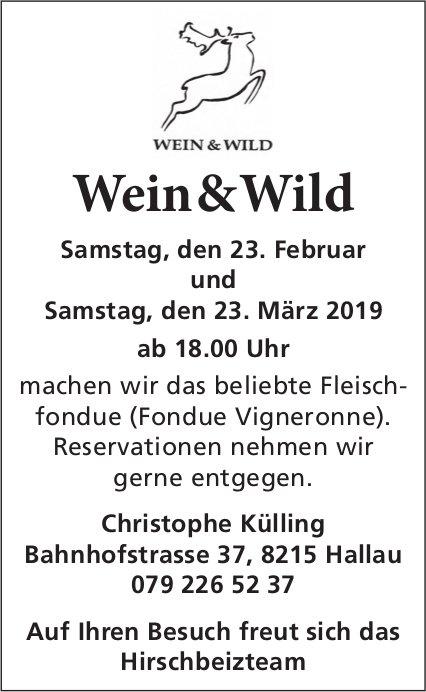 Wein & Wild - Fleischfondue (Fondue Vigneronne) am Samstag, 23. Februar und 23. März