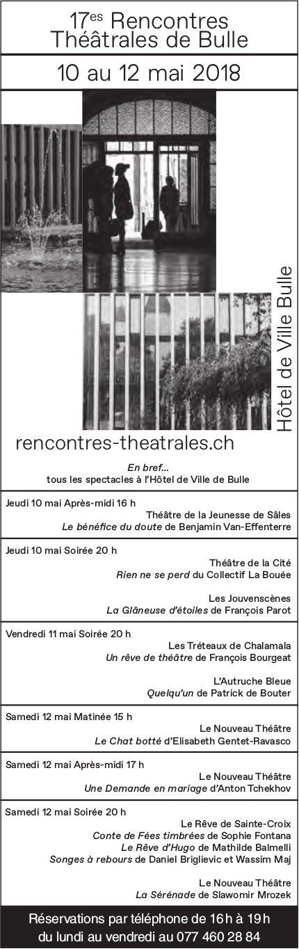 17es Rencontres Théâtrales de Bulle, 10 au 12 mai