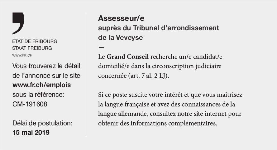 Assesseur/e auprès du Tribunal d'arrondissement de la Veveyse, recherché/e