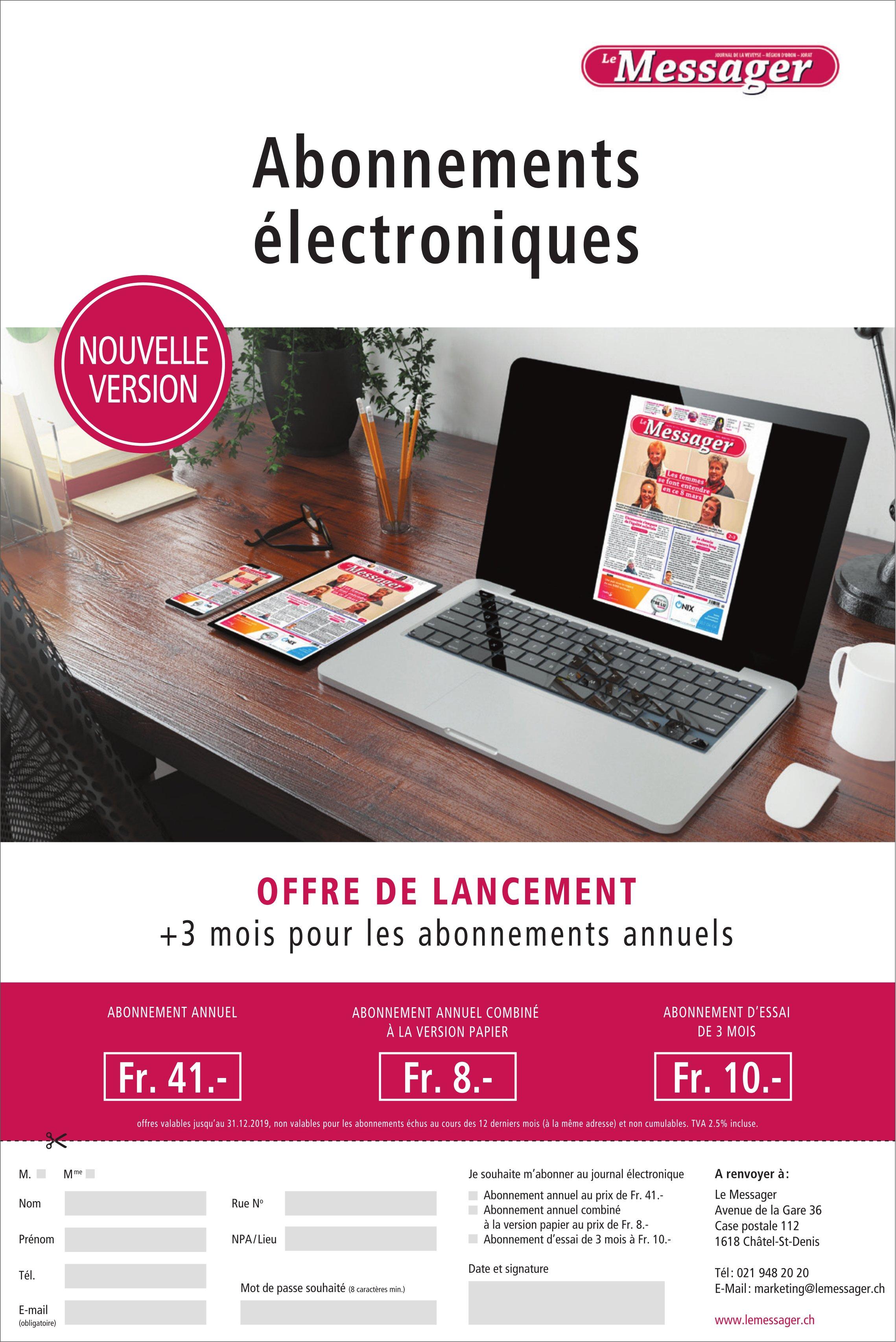 Le Messager - Abonnements électroniques Offre de lancement +3 mois