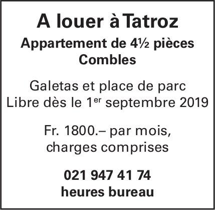 Appartement de 4½ pièces, Tatroz, à louer
