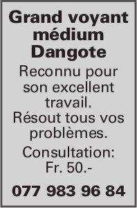 Grand voyant médium Dangote - Consultation Fr.50.-