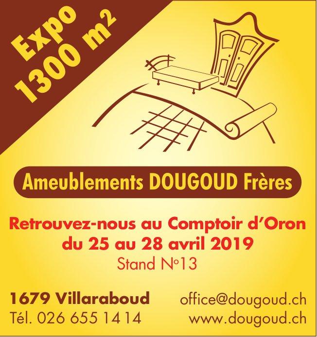 Ameublements Dougoud Frères, Villaraboud, Retrouvez-nous au Comptoir d'Oron du 25 au 28 avril