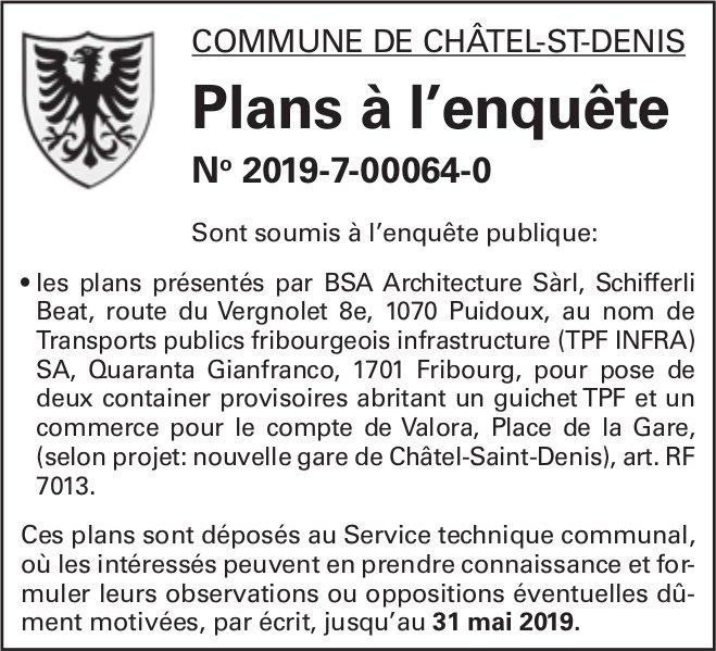 Plans à l'enquête No 2019-7-00064-0 - Commune de Châtel-St-Denis