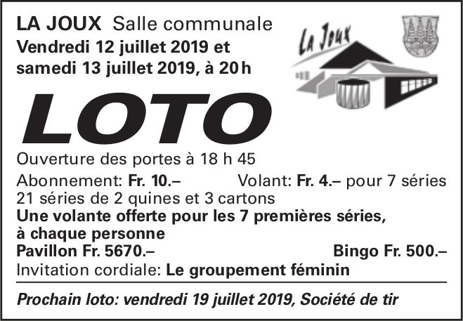 LOTO, 12-13 juillet, Salle communale, La Joux