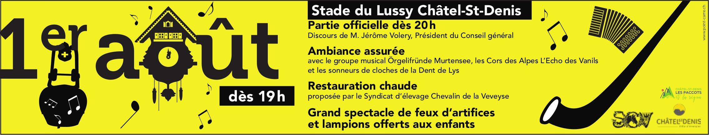 1 er août, Stade du Lussy, Châtel-St-Denis