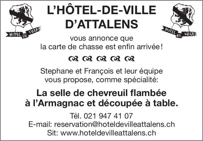 L'HÔTEL-DE-VILLE,  D'ATTALENS, La varte de chasse est enfin arrivée!