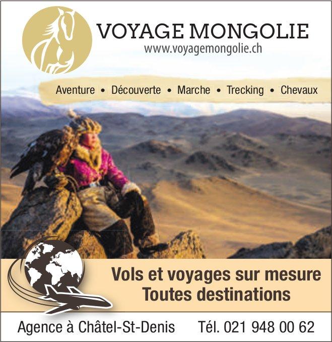 VOYAGE MONGOLIE, Châtel-St-Denis, Vols et voyages sur mesure toutes destinations