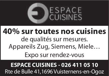 ESPACE CUISINES, Vuisternens-en-Ogoz, 40% sur toutes nos cuisines