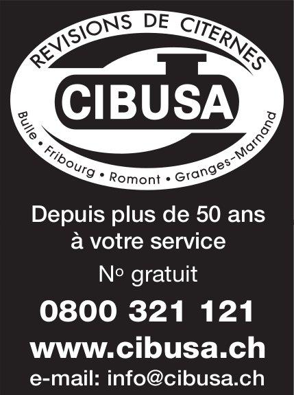 CIBUSA, Bulle, Depuis plus de 50 ans à votre service