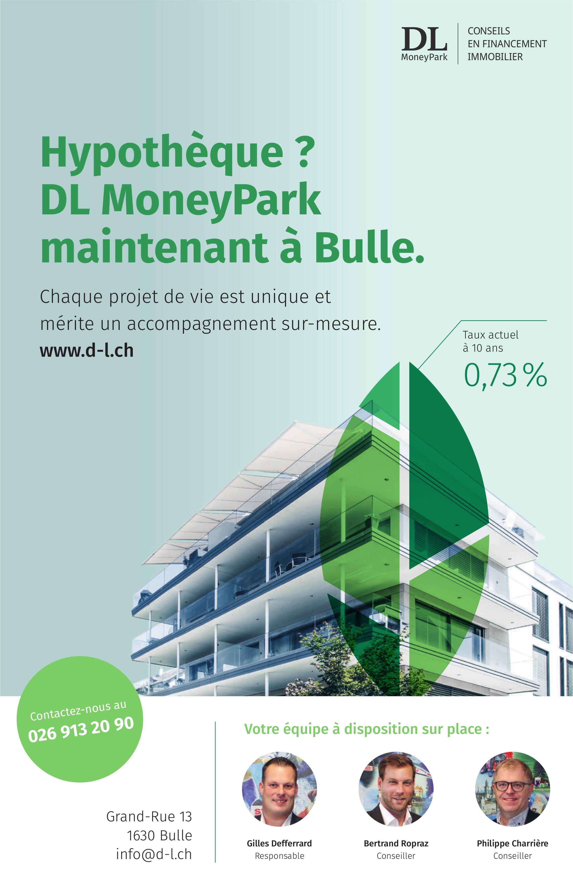 DL MoneyPark, Bulle, Conseil en financement immobilier