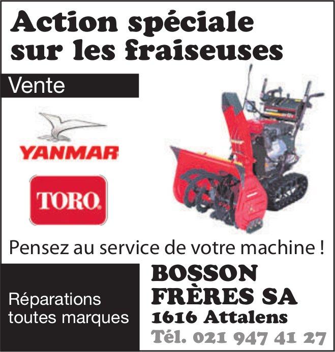 BOSSON FRÈRES SA, Attalens, Action spéciale sur les fraiseuses