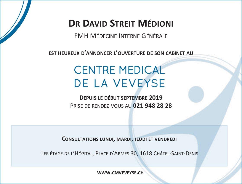 CENTRE MEDICAL DE LA VEVEYSE, Châtel-St-Denis, Dr David Streit Médione ouverture de son cabinet