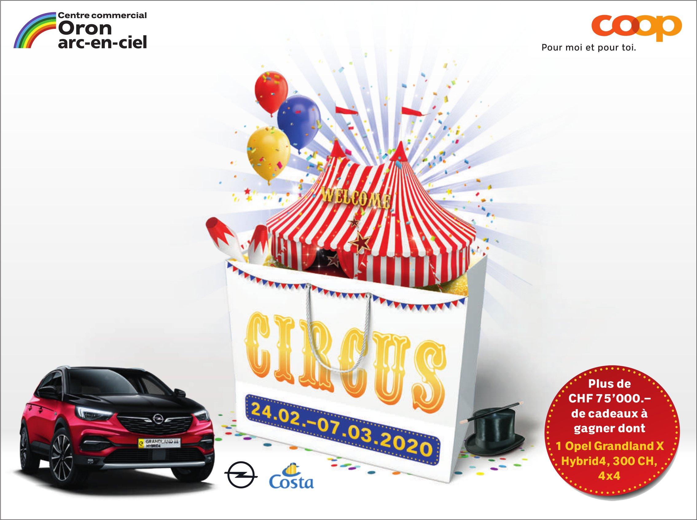 CIRCUS, 24 février au 7 mars, Centre commercial Oron