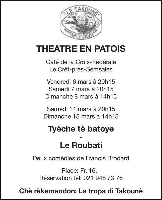 Deux comédies de Francis Brodard, 6 Mars, La tropa di Takounè, Café de la Croix-Fédérale, Semsales