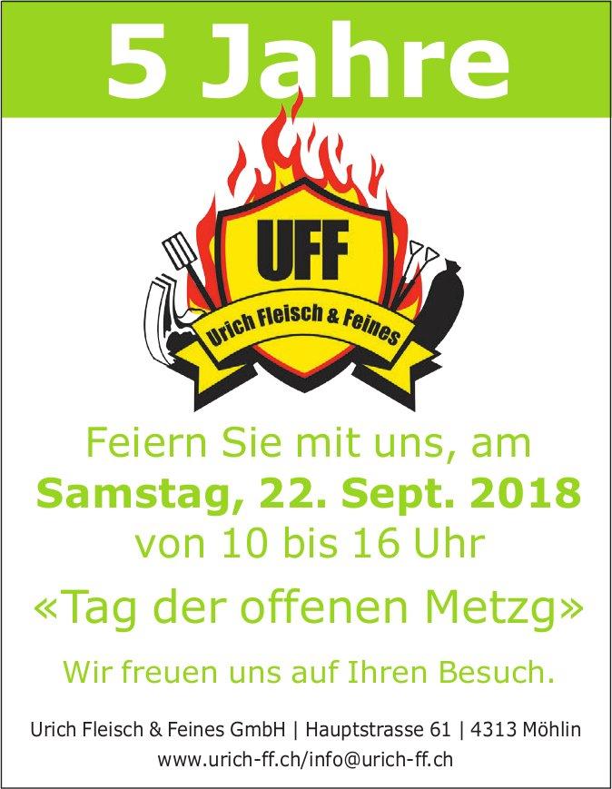 """5 Jahre UFF - Feiern Sie mit uns, am 22. Sept. """"Tag der offenen Metzg"""""""