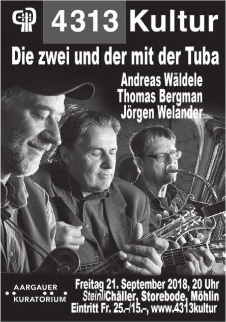 4313 Kultur - Die zwei und der mit der Tuba, in Möhlin am 21. September