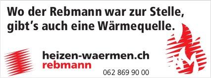 Rebmann - Wo der Rebmann war zur Stelle, gibt's auch eine Wärmequelle.