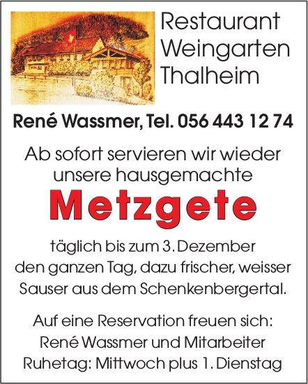 Restaurant Weingarten Thalheim - Metzgete ab sofort bis zum 3. Dezember