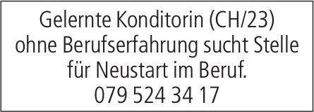 Gelernte Konditorin (CH/23) ohne Berufserfahrung sucht Stelle für Neustart im Beruf.
