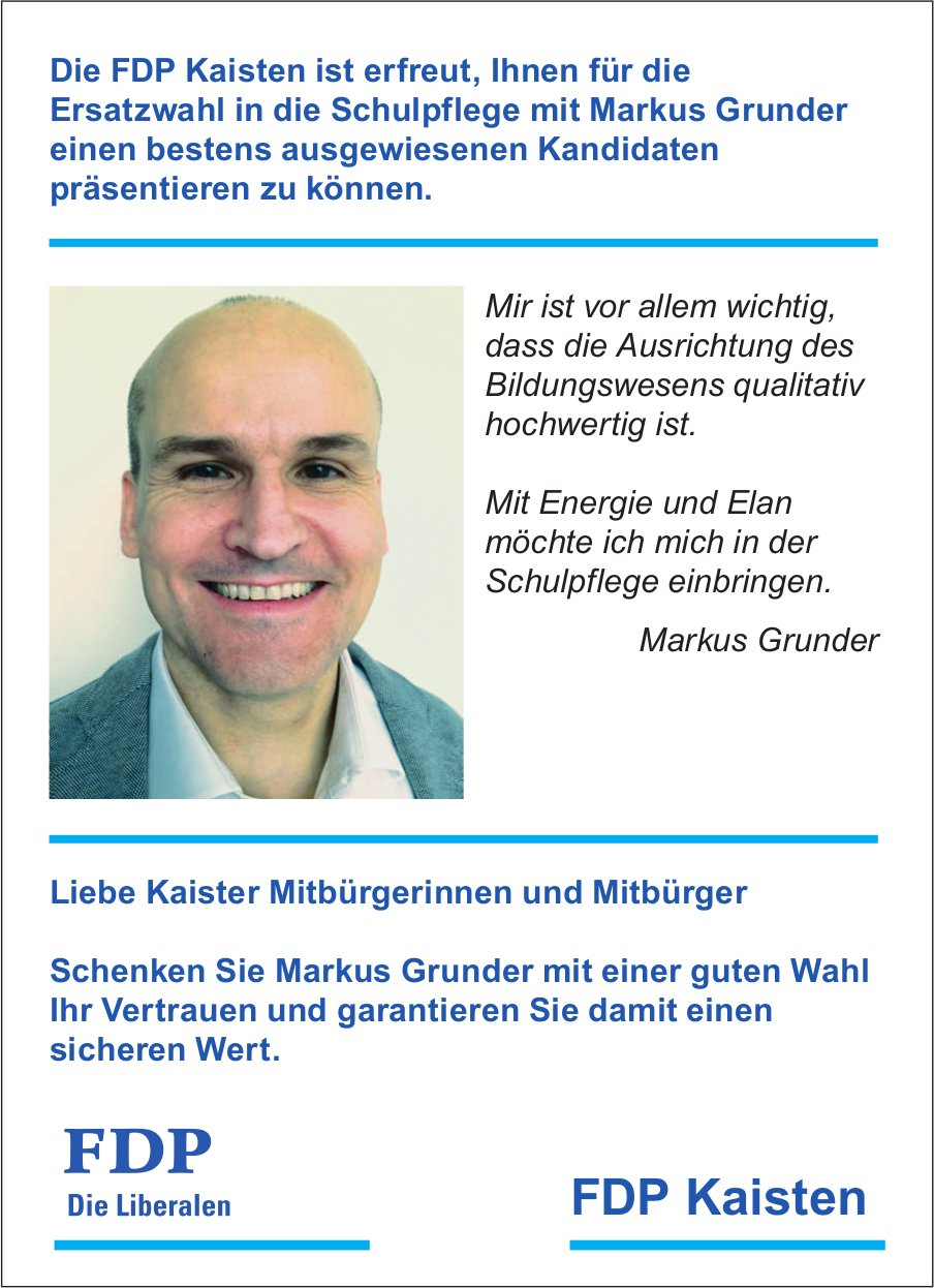 FDP Kaisten - Ersatzwahl in die Schulpflege mit Markus Grunder