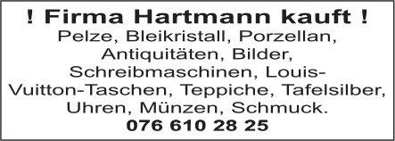 ! Firma Hartmann kauft ! Pelze, Bleikristall, Porzellan, Antiouitäten. Bilder.