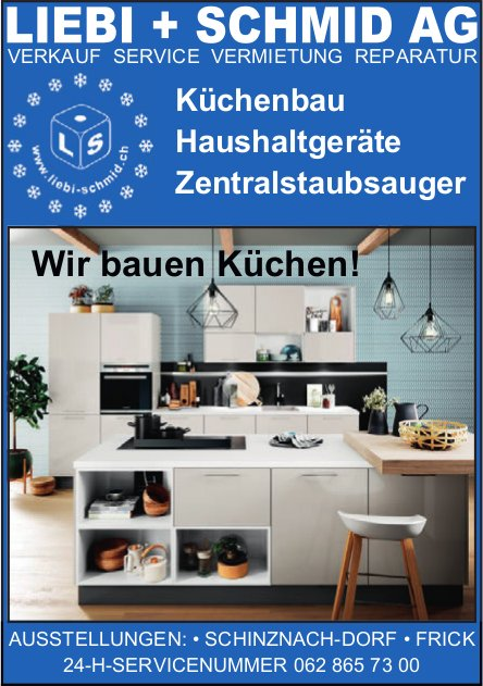 LIEBI + SCHMID AG - Wir bauen Küchen!