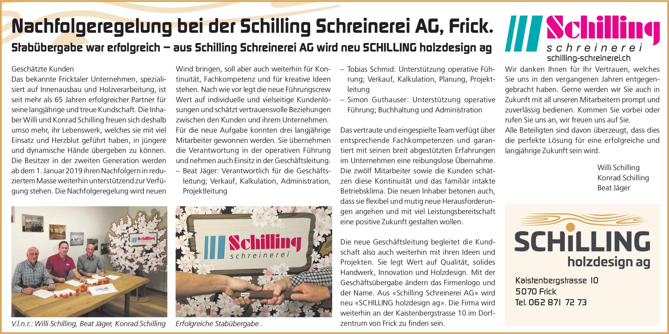 Stabübergabe war erfolgreich – aus Schilling Schreinerei AG wird neu SCHILLING holzdesign ag
