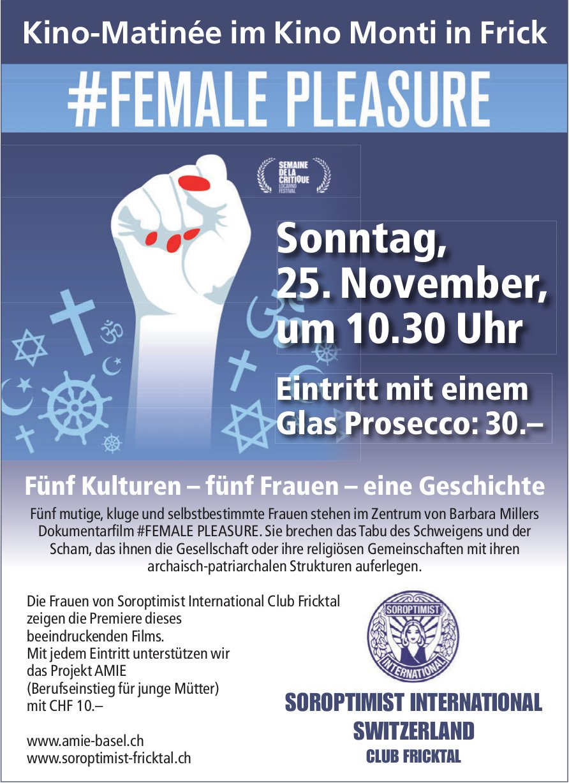 Kino-Matinée im Kino Monti in Frick, #FEMALE PLEASURE, 25. November