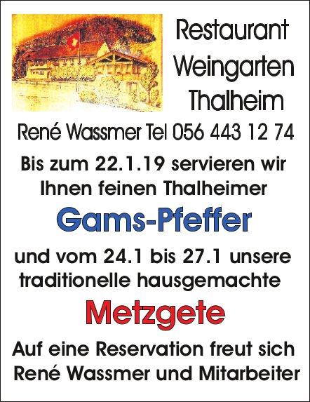 Restaurant Weingarten Thalheim - Gams-Pfeffer bis 22.1. / Metzgete vom 24. bis 27.1.