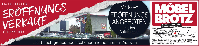 Möbel Brotz - Unser grosser Eröffnungsverkauf geht weiter!