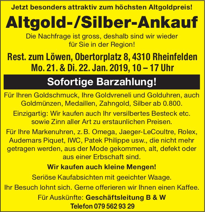 Altgold-/Silber-Ankauf im Rest. zum Löwen, Rheinfelden, 21. & 22. Januar