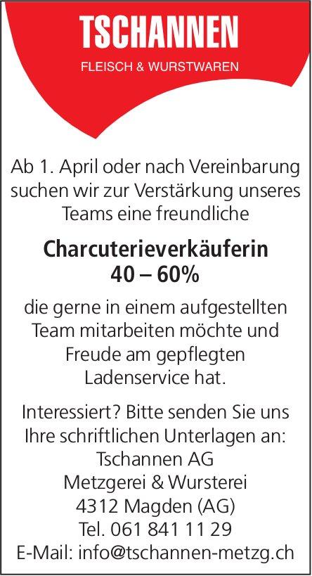 Charcuterieverkäuferin 40 – 60% bei Tschannen AG Metzgerei & Wursterei