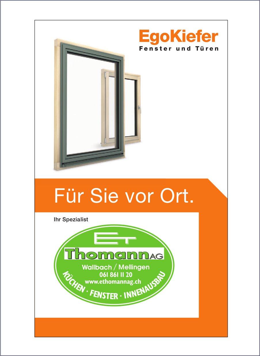 E. Thomann AG - EgoKiefer Fenster und Türen