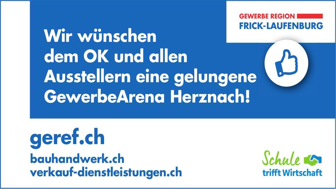 GEWERBE REGION FRIC-LAUFENBURG - Wir wünschen eine gelungene GewerbeArena Herznach!