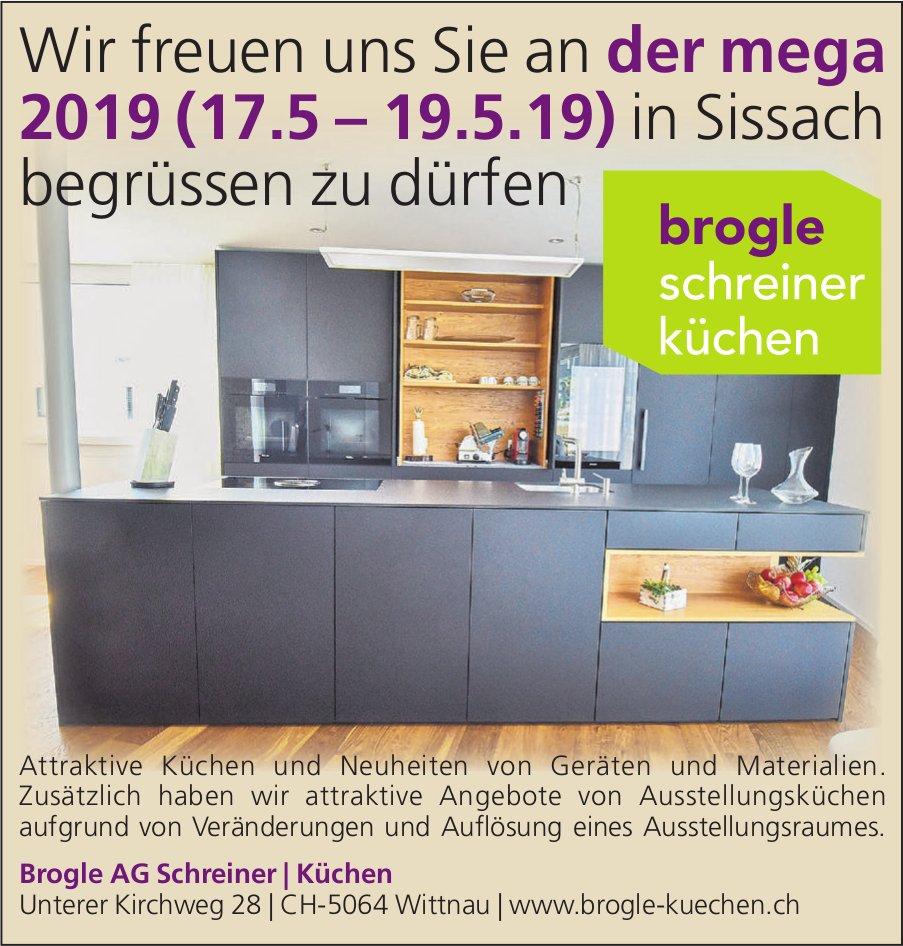 Brogle AG Schreiner/ Küchen - Wir freuen uns Sie an der mega 2019 in Sissach begrüssen zu dürfen