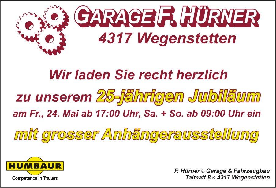 F. Hürner Garage & Fahrzeugbau - 25-jährigen Jubiläum am 24. Mai