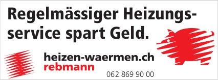 Rebmann - Regelmässiger Heizungsservice spart Geld.