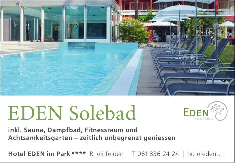 Hotel EDEN im Park - EDEN Solebad, zeitlich unbegrenzt geniessen