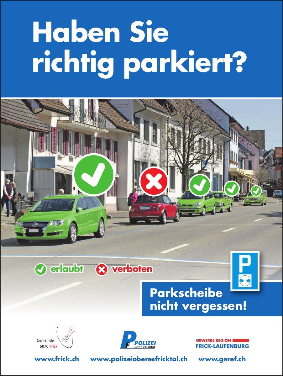 Haben Sie richtig parkiert? Parkscheibe nicht vergessen!