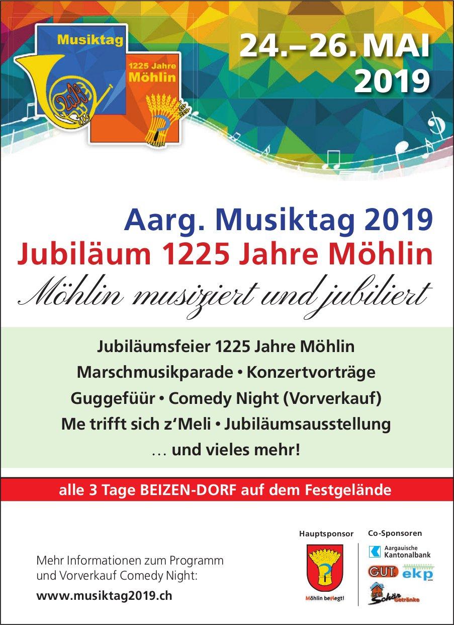 Aarg. Musiktag 2019, 24. - 26. Mai, Jubiläum 1225 Jahre Möhlin