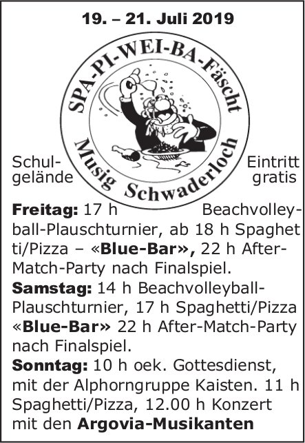 SPA-PI-WEI-BA-Fäscht Musig Schwaderloch, 19.-21. Juli