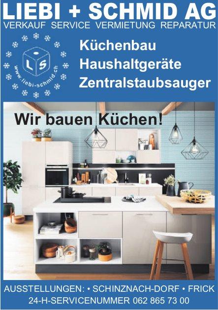 LIEBI + SCHMID AG - Küchenbau, Haushaltgeräte, Zentralstaubsauger