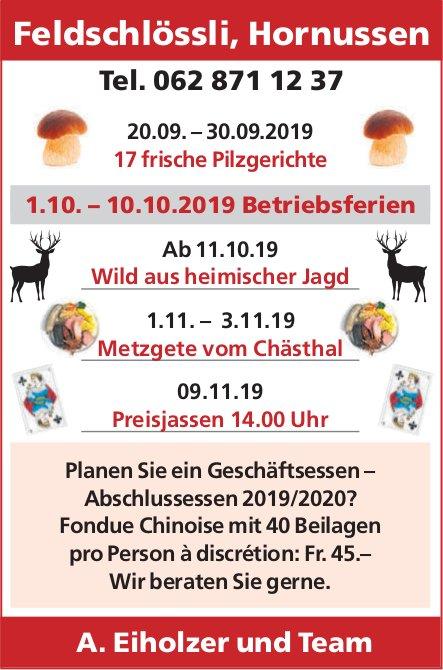 Feldschlössli, Hornussen - 17 frische Pilzgerichte, 20. bis 30. Sept.