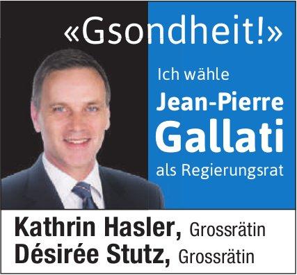 Ich wähle Jean-Pierre Gallati als Regierungsrat