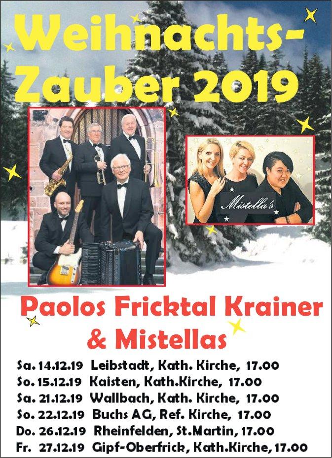 Weihnachts-Zauber 2019 - Paolos Fricktal Krainer & Mistellas: Aufführungsdaten