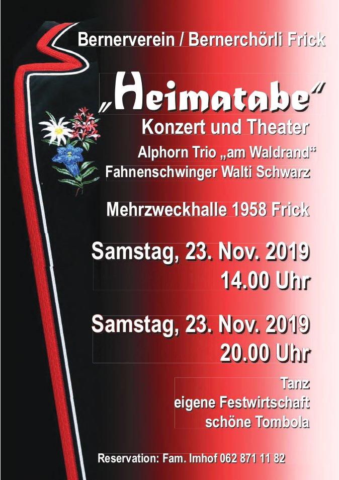 """Bernerverein / Bernerchörli Frick - """"Heimatabe"""" Konzert und Theater, am 23. November"""