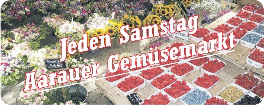 Jeden Samstag Aarauer Gemüsemarkt